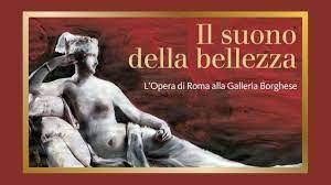 Il Suono della Bellezza – arte e musica dalla Galleria Borghese con l'Opera  di Roma e Daniele Gatti. Il programma su Rai1