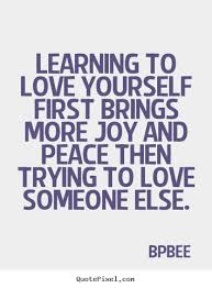 Quotes Love Yourself First Best Of Quotes About Love Yourself First 24 Quotes