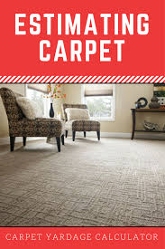 calculate how much carpet you need to install flooring and estimate the carpet installation cost find how many yards and feet of carpet will do a floor