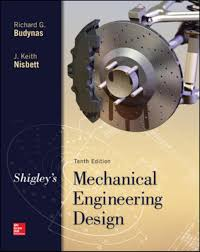 Mechanical Design Shigley Pdf Shigleys Mechanical Engineering Design Ebook Rental