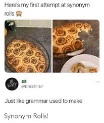 grammar first and make here s my first attempt at synonym rolls brazilflair