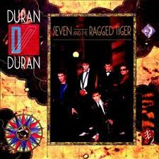 Duran <b>Duran</b> - <b>Seven And</b> The Ragged Tiger - Amazon.com Music