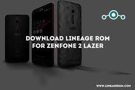 ROM] Download Lineage OS Zenfone 2 Laser Android Nougat 7.1.1 - LineageOS  ROM