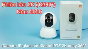 Camera IP giám sát Xiaomi PTZ 2K xoay 360 độ - YouTube
