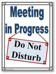 Do Not Disturb Meeting In Progress Sign Meeting In Progress Under Fontanacountryinn Com