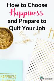 17 best ideas about quit job job quotes quitting steps to take before quitting your job to lance