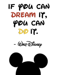 If You Can Dream It Quote
