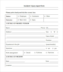 Form For Accident Incident Report Injury Incident Report Zlatan Fontanacountryinn Com