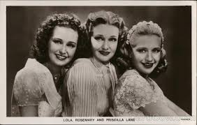Lola, Rosemary and Priscilla Lane (The Lane Sisters) Celebrities