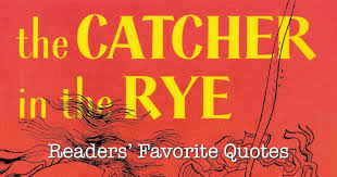 Catcher In The Rye Quotes Classy Goodreads Blog Post Readers' Favorite Quotes From The Catcher In