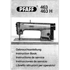 Pfaff 463 Industrial Sewing Machine Manual