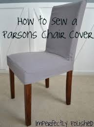 dining room chair covers pattern. parsons chair slipcover tutorial! great idea, i can cover the dining room covers pattern