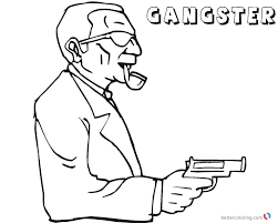 Gangster Coloring Pages Dangerous Free Printable Coloring Pages