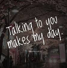 Talking To You Makes My Day Love Hugs Xo Gk All Occasion