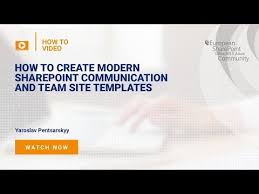 Sharepoint Team Site Template How To Create Modern Sharepoint Communication And Team Site