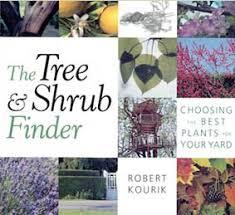 The Tree Shrub Finder Gardening Books By Robert Kourik