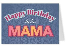 Happy Birthday Liebe Mama Geburtstagskarten Sprüche