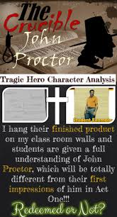 17 best ideas about the crucible character analysis after reading act four in arthur miller s the crucible students have to understand john proctor as