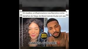 Nego do Borel traiu Duda com Lisa Barcelos - YouTube