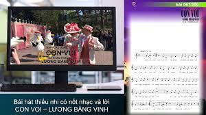 Bài hát thiếu nhi có nốt nhạc và lời – CON VOI – LƯƠNG BẰNG VINH - YouTube