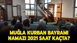 Diyanet Muğla bayram namazı saati, vakti! Muğla Kurban Bayramı namazı 2021  saat kaçta kılınacak?