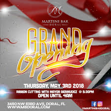 bar grand opening flyer martini bar doral cityplace doral