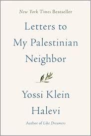 Amazon Fr Letters To My Palestinian Neighbor Yossi Klein
