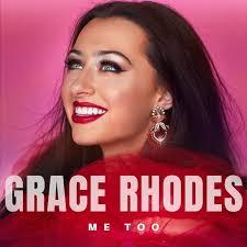 Grace Rhodes – Me Too Lyrics | Genius Lyrics