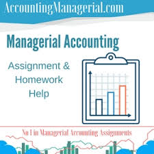 managerial accounting managerial accounting assignment help  managerial accounting assignment homework help