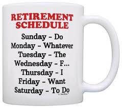retirement schedule calendar coffee mug