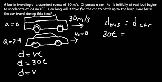 physics solving d kinematic problems part car catching up to physics solving 2d kinematic problems part 8 car catching up to the bus