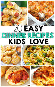 dinner recipes for kids.  Recipes 20 Easy Dinner Recipes That Kids Love Intended For