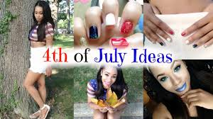 Fourth Of July Hairstyles Fourth Of July Outfit Ideas Diy Decor Hair Makeup Nails
