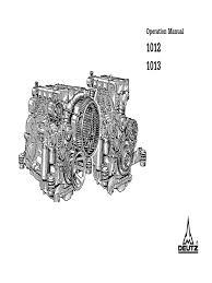 deutz 1012 1013 operation and maintenance manual internal deutz 1012 1013 operation and maintenance manual internal combustion engine turbocharger