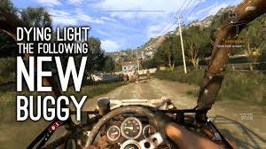 Dying Light The Following Ep 1 Lets Play Dying Light The Following New Buggy Ep 1