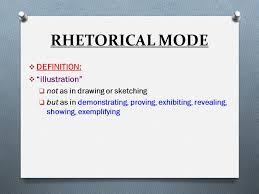 illustration aka example essay the rhetorical mode ppt 4 rhetorical
