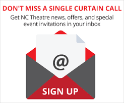 Planning Your Visit Nc Theatre