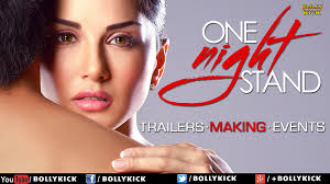 One Night Stand Sunny Leone Tanuj Virwani Official Trailer.