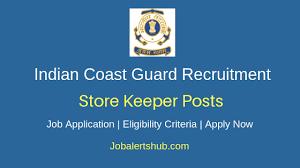 Indian Coast Guard Foreman Store Keeper 2019 Job Notification