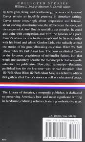 raymond carver collected stories library of america raymond raymond carver collected stories library of america raymond carver william stull maureen carroll 9781598530469 com books