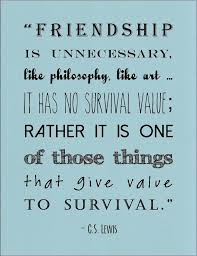 Cs Lewis Quote About Friendship C S Lewis Quote On Friendship Quotes 62