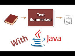 build a text summarizer in java build a text summarizer in java