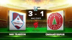 1461 Trabzon 3-1 Ümraniyespor  