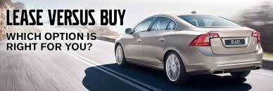 Benefits Of Buying Vs Leasing Lease A New Volvo In Berwyn Pa