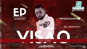 JAIRINHO - EP VISÃO DE CRIA ' OUTUBRO 2020 - YouTube