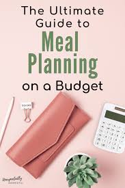 Meal Budget Planner Meal Planning On A Budget Cute Weekly Meal Planner