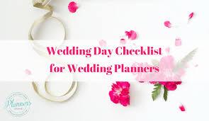 Checklist For Wedding Day Wedding Day Checklist For Wedding Planners