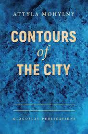attyla mohylny contours of the city