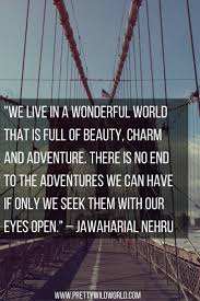 Inspirational Travel Quotes The 111 Amazing Travelling Quotes