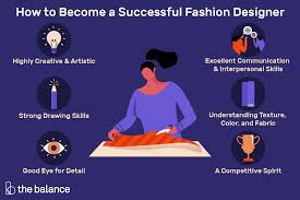 What Skills And Talents Are Required For Fashion Designer How To Become A Fashion Designer 10 Skills You Need